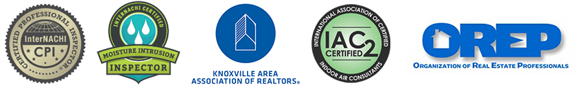Certification Logos: InterNACHI Certified Professional Inspector (CPI), Affiliate for Knoxville Area Association of Realtors (KAAR), InterNACHI IAC2 Indoor Air Consultants Certified, Organization of Real Estate Professionals (OREP)